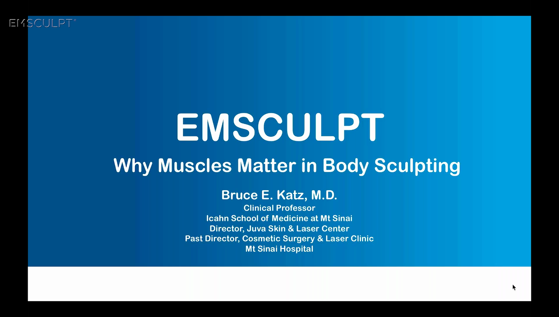 Emsculpt_VIDEO_Webinar-bruce-katz-md_ENUS100